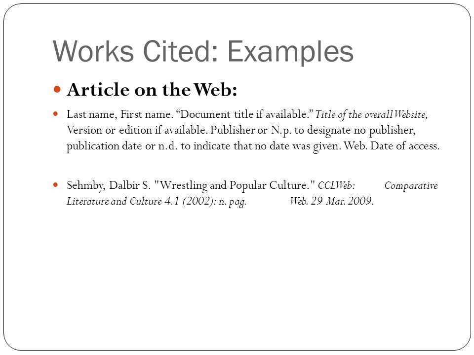 Works Cited: Examples Article on the Web: