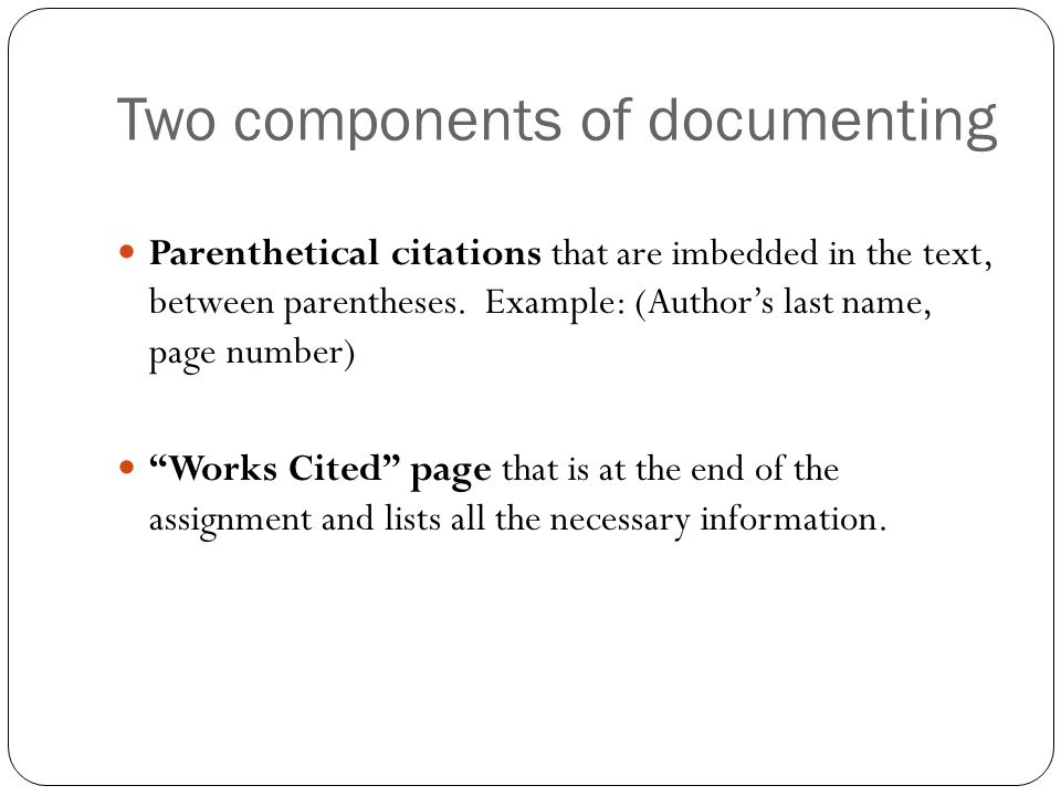 Two components of documenting