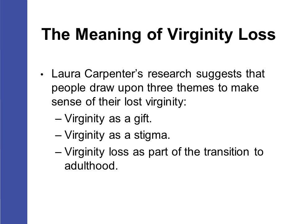 Loss of virginity symptoms