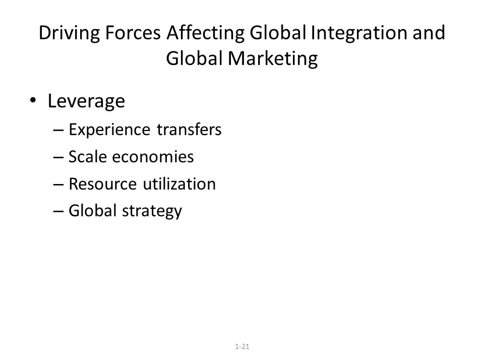 driving forces of globalisation What are the implications for firms' international strategies globalization drivers  market drivers cost drivers government drivers competitive drivers low.