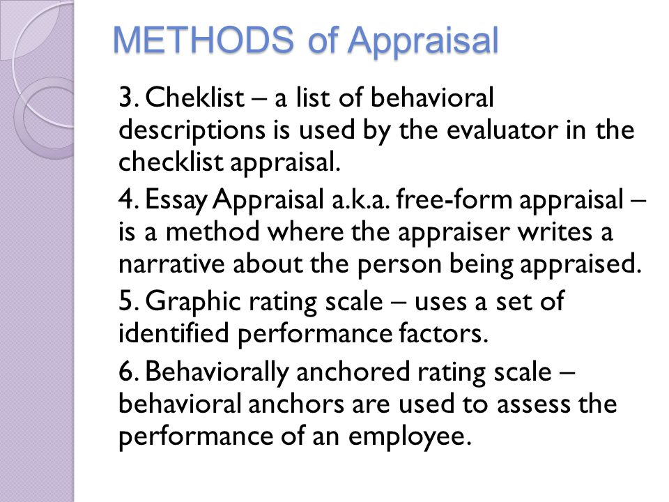 narrative essay appraisal method Essay method performance appraisal employee evaluation appraisal methods essay method in the essay method approach, the appraiser prepares a written statement about.
