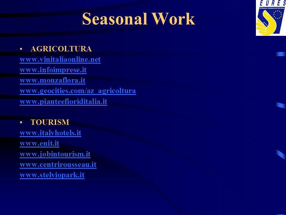 Seasonal Work AGRICOLTURA www.vinitaliaonline.net www.infoimprese.it
