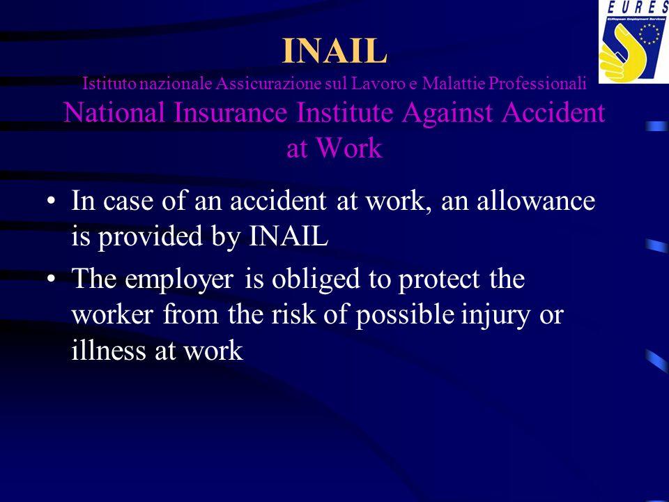 INAIL Istituto nazionale Assicurazione sul Lavoro e Malattie Professionali National Insurance Institute Against Accident at Work