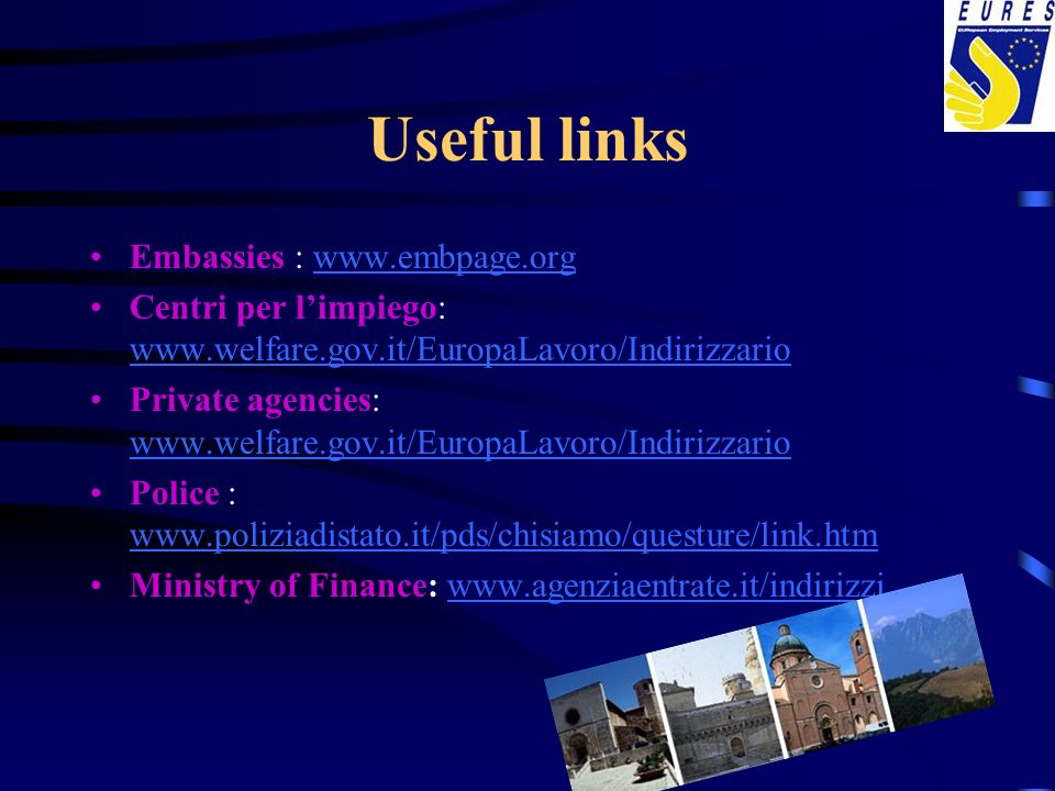 Useful links Embassies : www.embpage.org