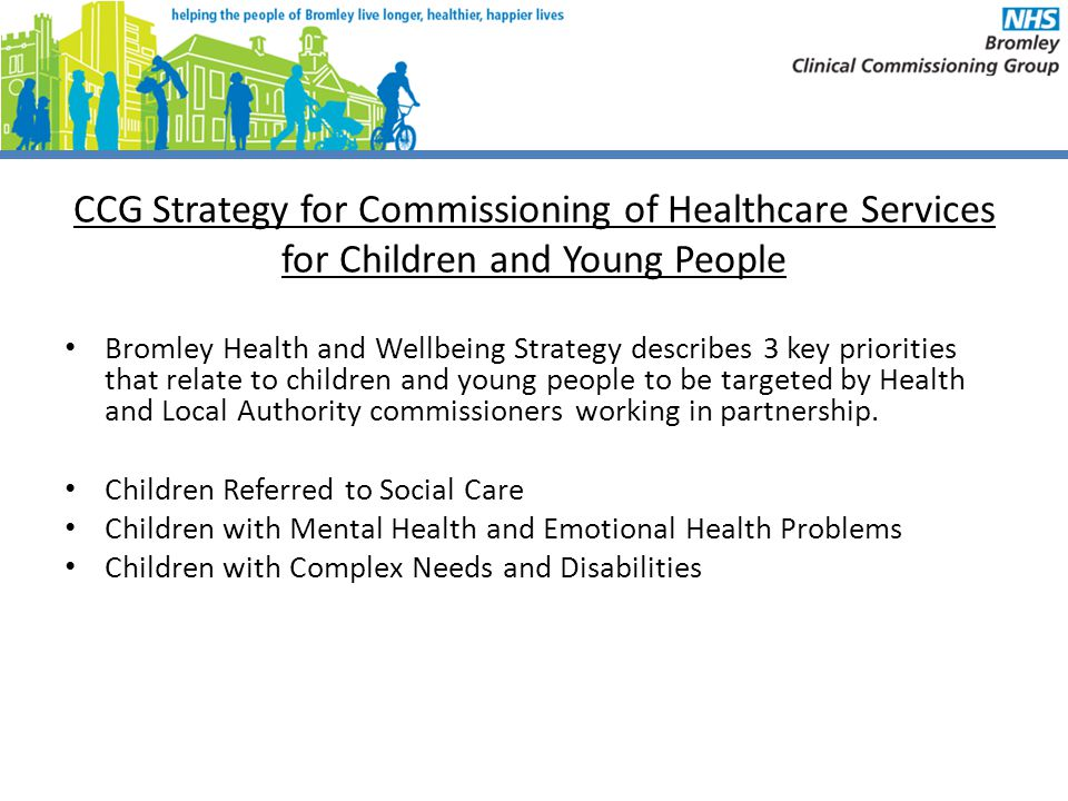 CCG Strategy for Commissioning of Healthcare Services for Children and Young People