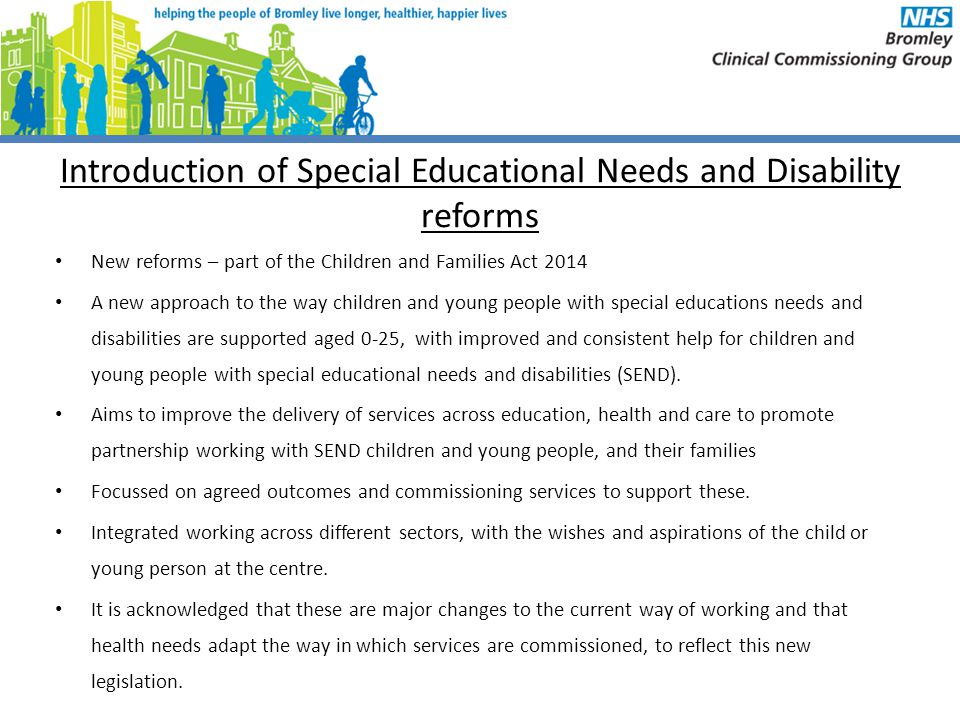 Introduction of Special Educational Needs and Disability reforms