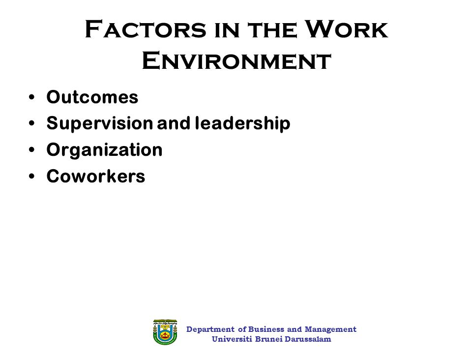 influences on employee behaviour Numerous studies have consistently demonstrated that characteristics of the physical office environment can have a significant effect on behaviour, perceptions and productivity of employees most of the previous researchers in their studies are more focused on a single factor that could give an effect on employee's performance at work.