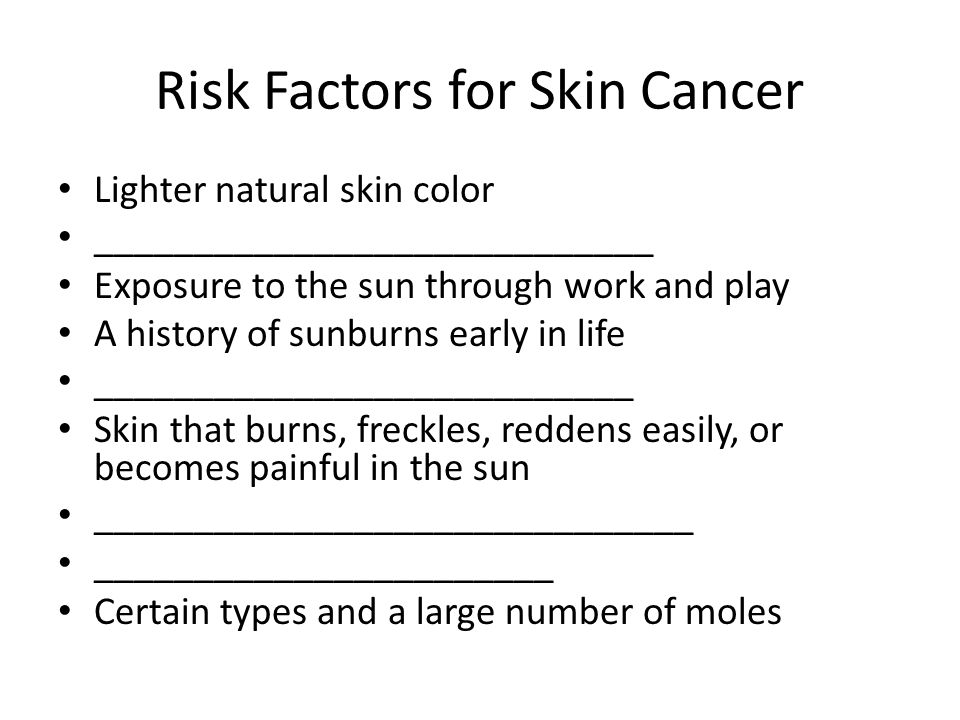 Risk Factors for Skin Cancer