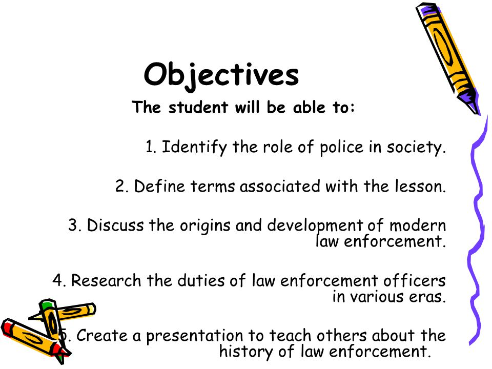 history and roles of law enforcement in society User guide: roles of law enforcement officers in bullying prevention 1 understanding the roles of law enforcement officers in community-wide bullying prevention efforts.