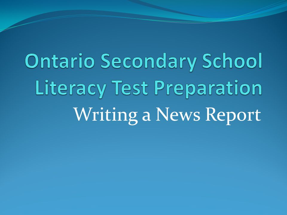 ontario secondary school literacy test essay Virtual high school is a year-round private school inspected by the ontario ministry of education (bsid #665681) and offers ontario secondary school diploma credits to thousands of students around the world each year.