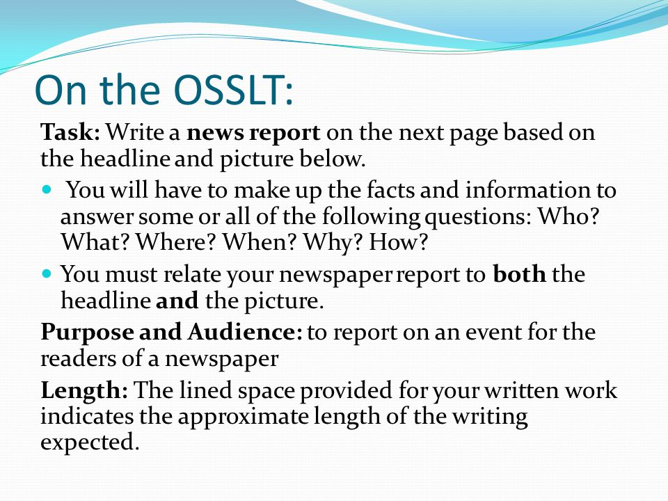 How to write a news article osslt preparation