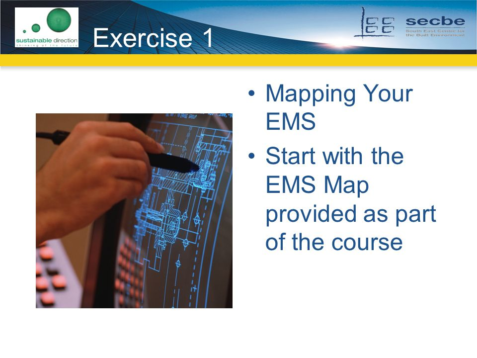Exercise 1 Mapping Your EMS