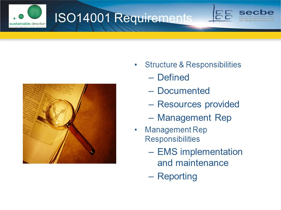 ISO14001 Requirements Defined Documented Resources provided