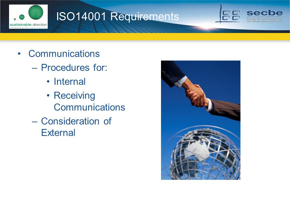 ISO14001 Requirements Communications Procedures for: Internal