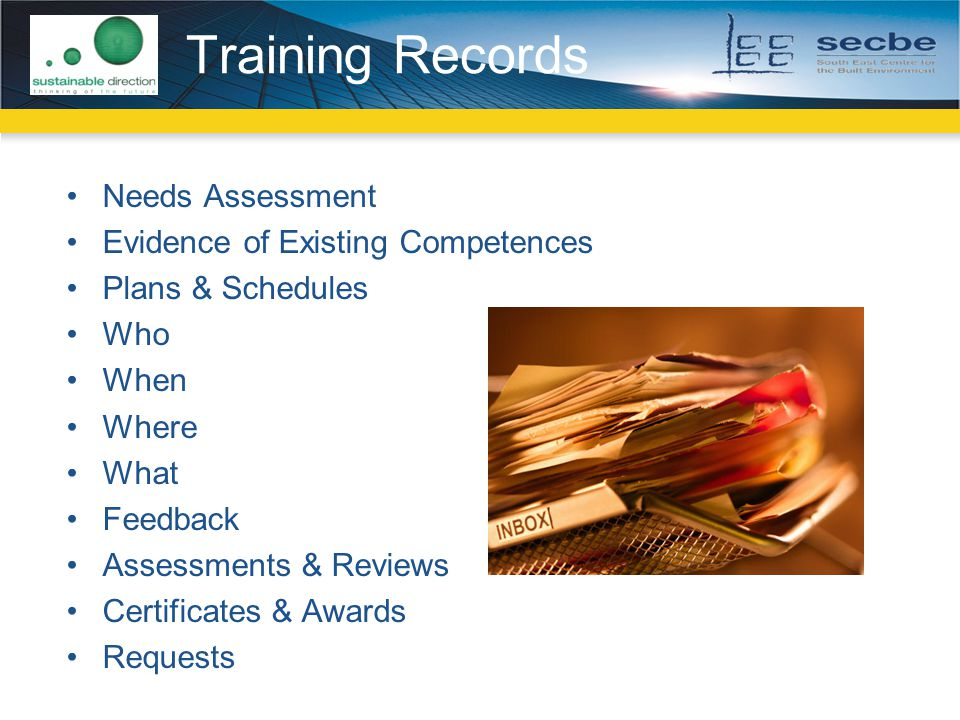 Training Records Needs Assessment Evidence of Existing Competences