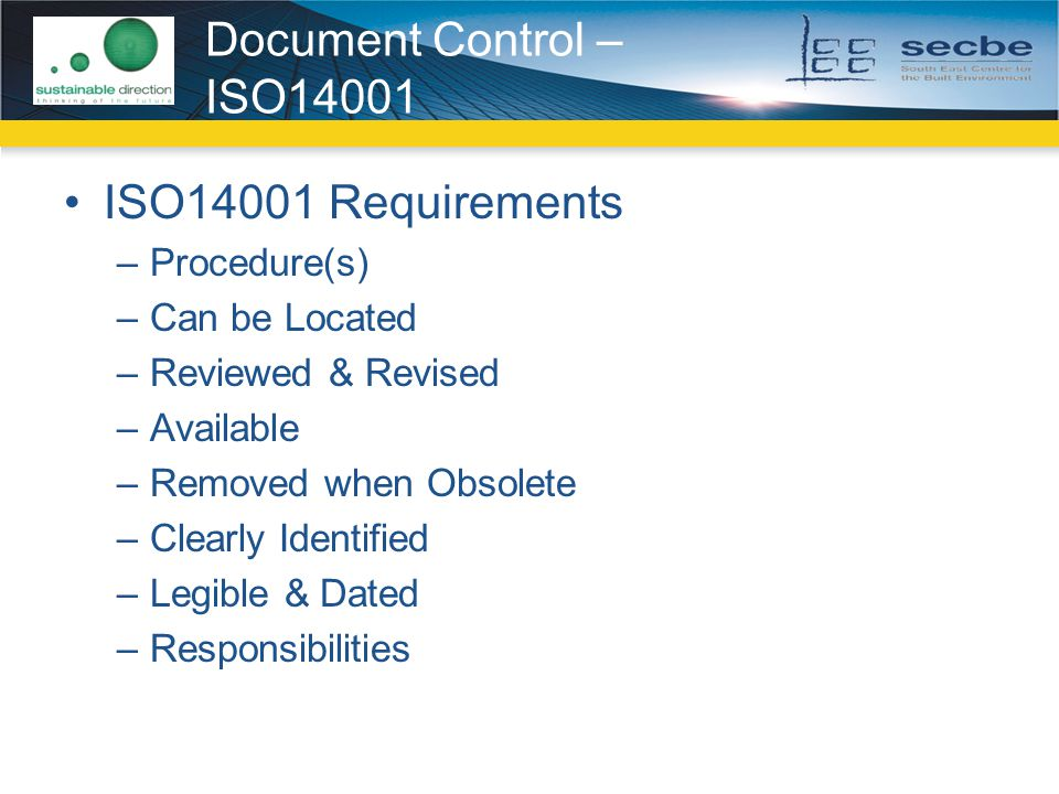 Document Control – ISO14001 ISO14001 Requirements Procedure(s)