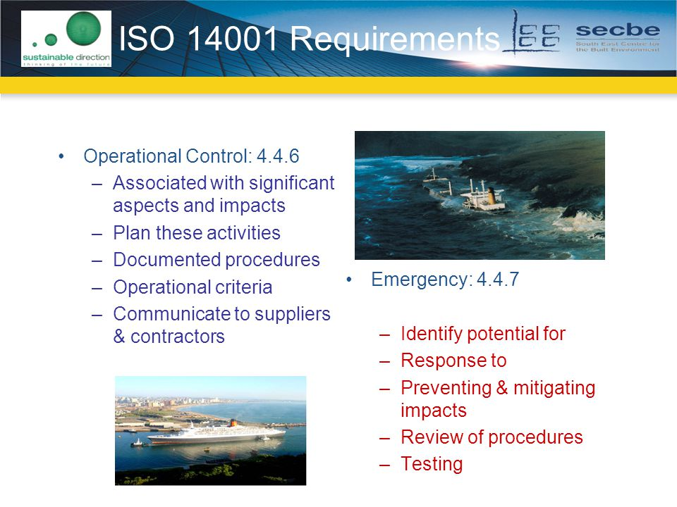 ISO 14001 Requirements Operational Control: 4.4.6