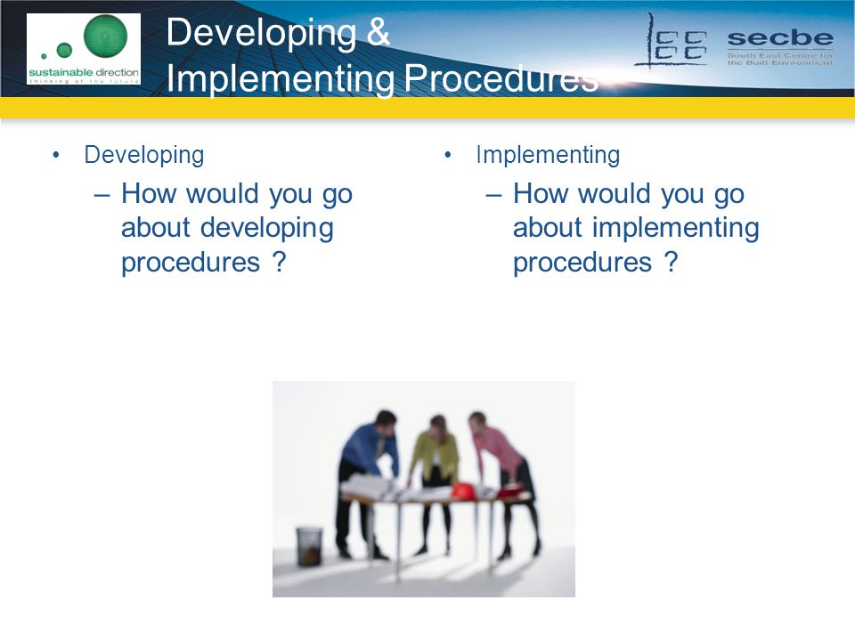 Developing & Implementing Procedures