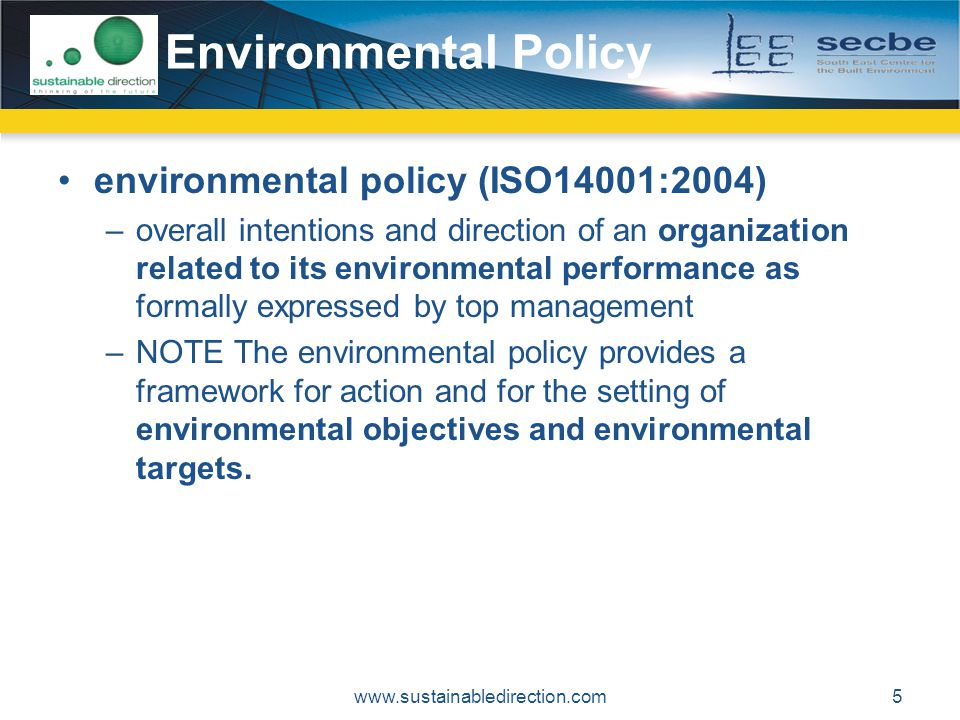 Environmental Policy environmental policy (ISO14001:2004)
