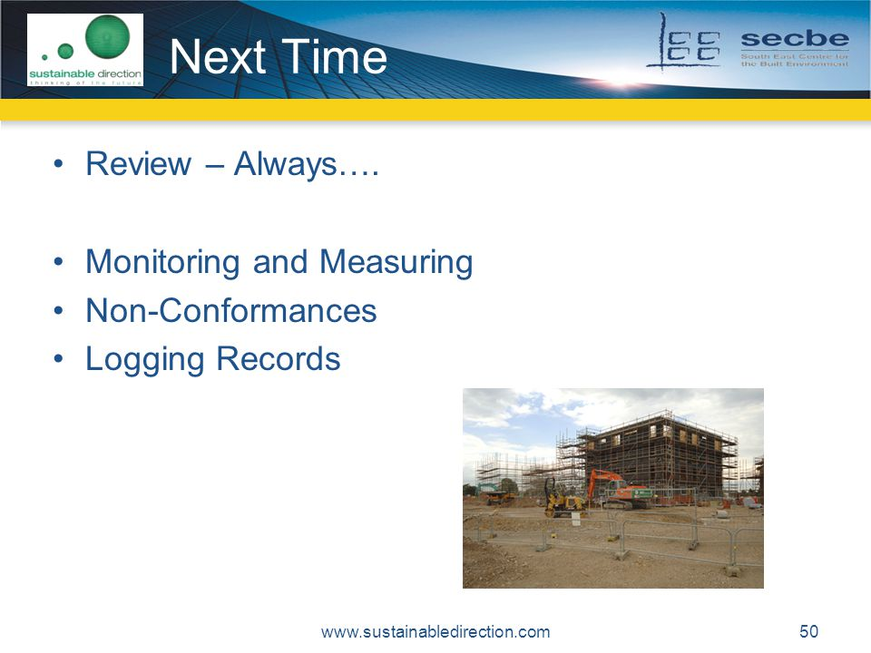 Next Time Review – Always…. Monitoring and Measuring Non-Conformances