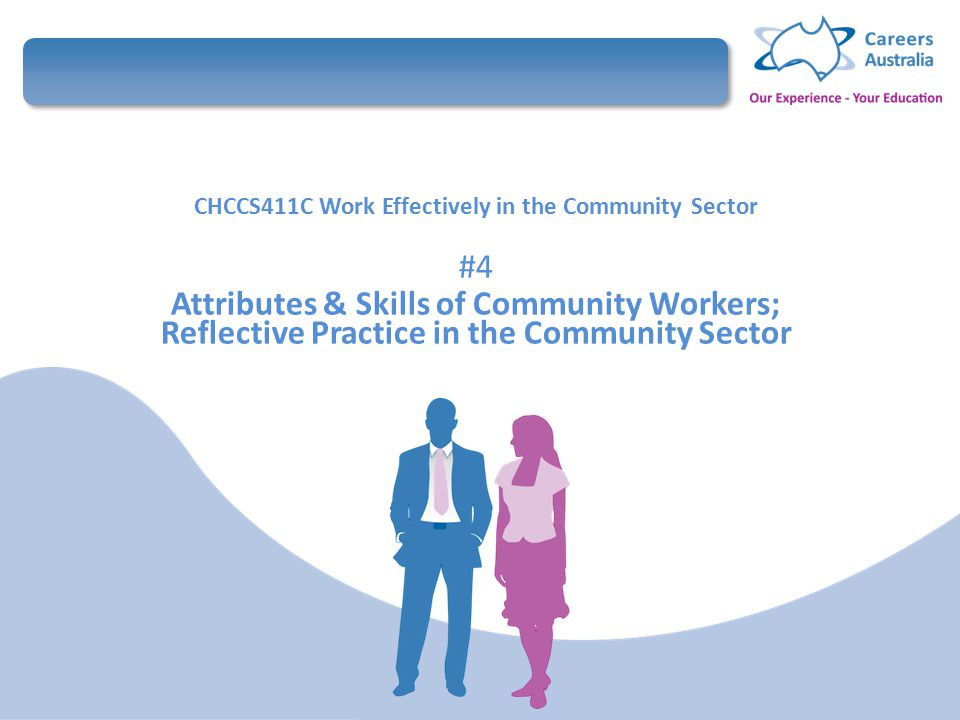 work effectively in the community sector Skills to operate effectively in the community  worked in the community development sector  to community work delivered through a.