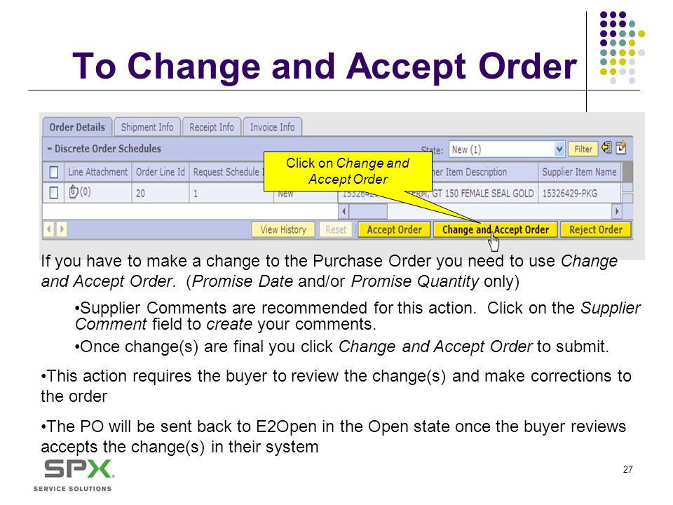 To Change and Accept Order