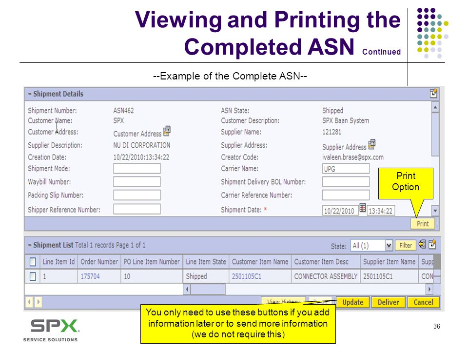 Viewing and Printing the Completed ASN Continued