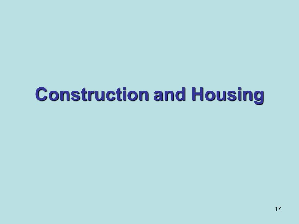 Construction and Housing