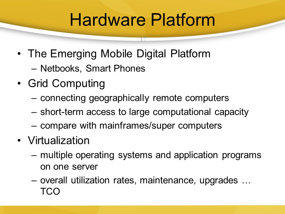 Hardware Platform The Emerging Mobile Digital Platform Grid Computing