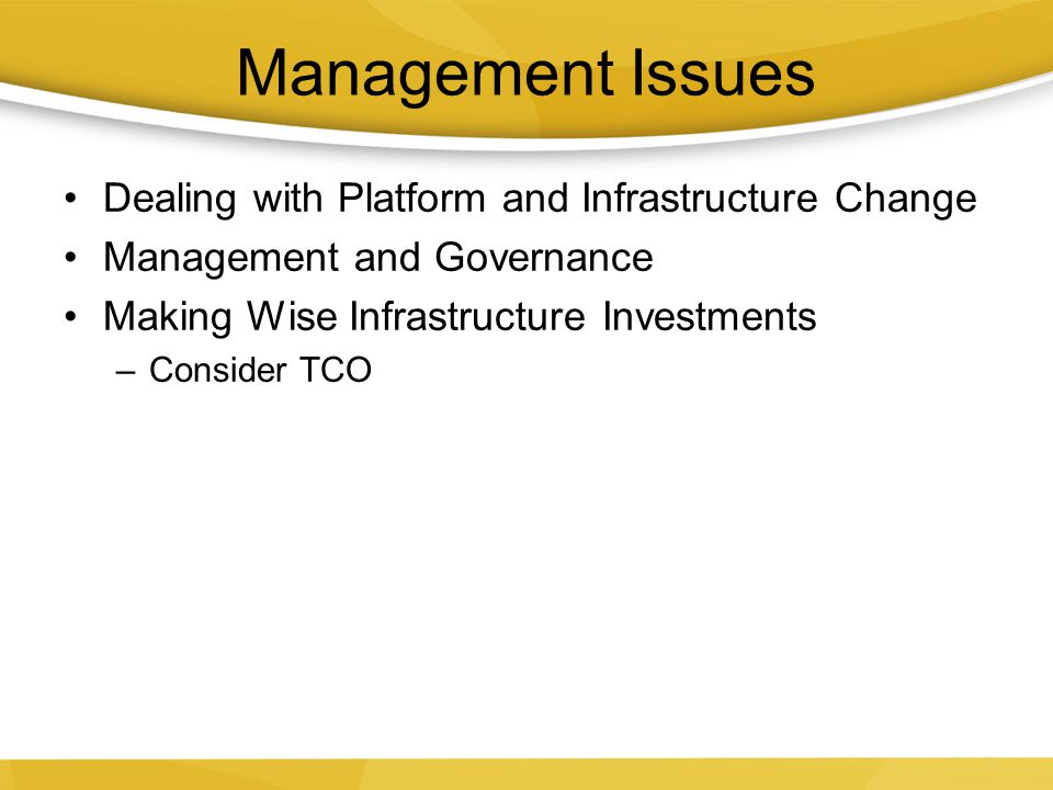Management Issues Dealing with Platform and Infrastructure Change