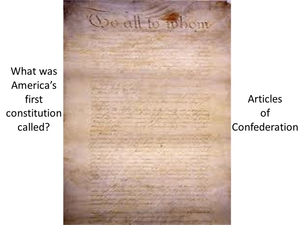What was America's first constitution called
