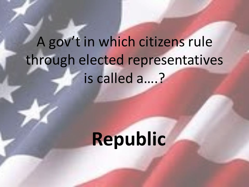 A gov't in which citizens rule through elected representatives is called a….