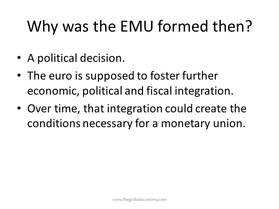 Why was the EMU formed then