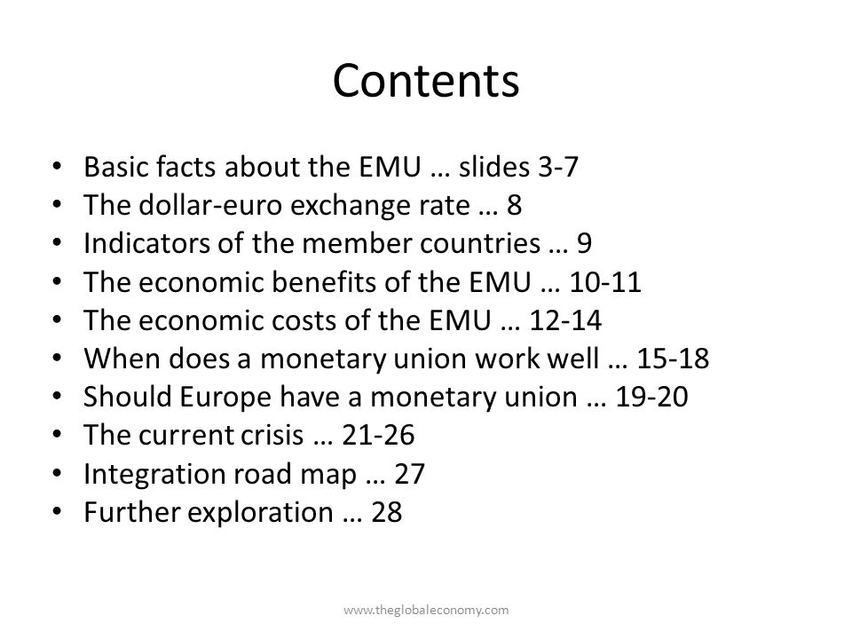 Contents Basic facts about the EMU … slides 3-7