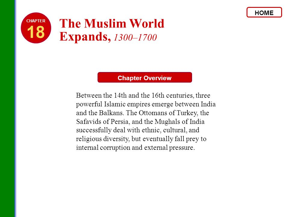 18 The Muslim World Expands 1300 Ppt Download