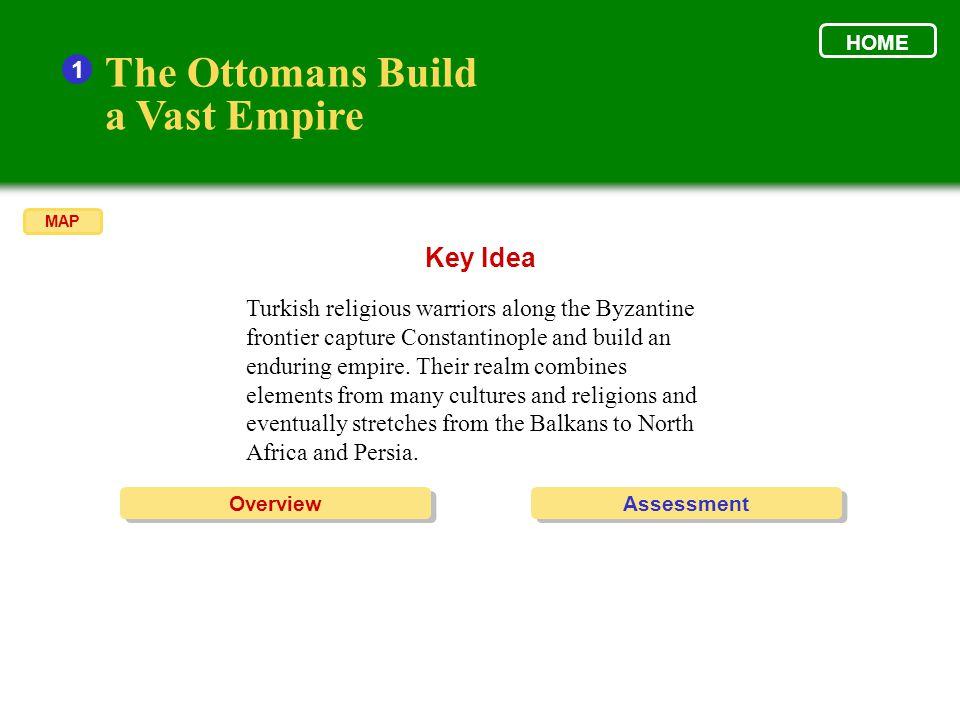 The Ottomans Build A Vast Empire Section