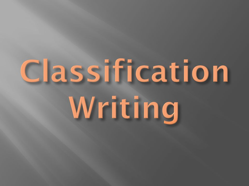 writing classification essay esl College english essay requires to be written at a more advanced level of writing english essays english essay samples require to be thoroughly analyzed and.