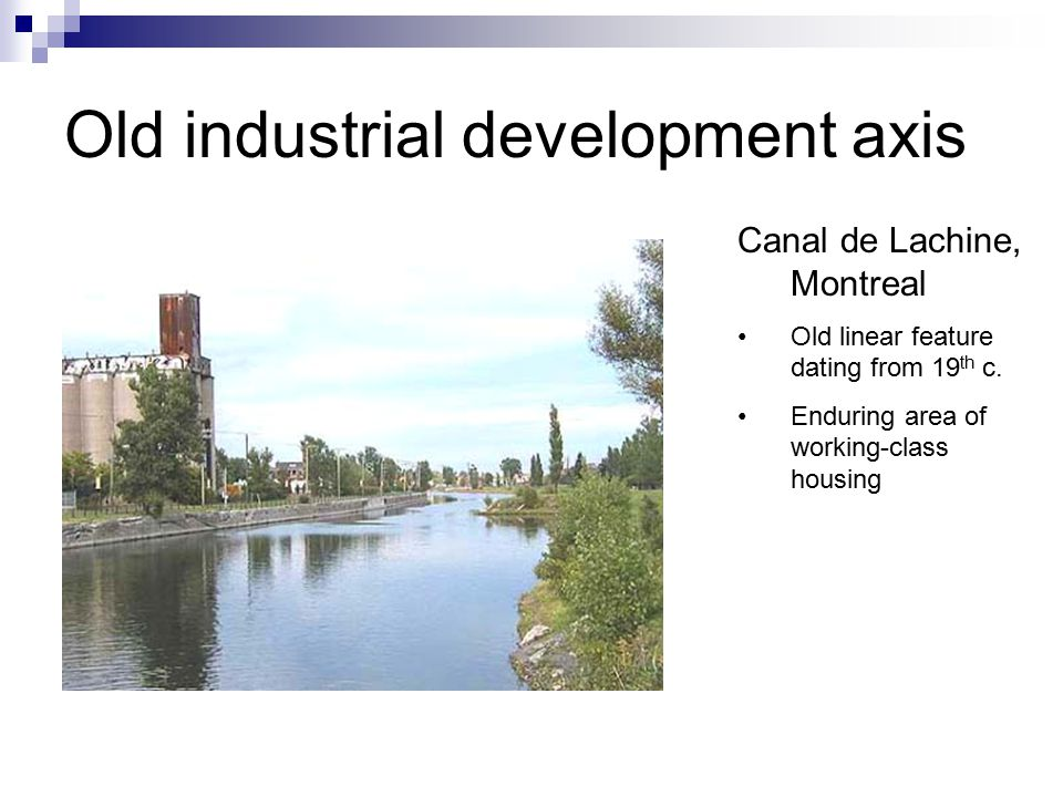 14 Old industrial development axis. Canal de Lachine, Montreal Old linear feature  dating ...