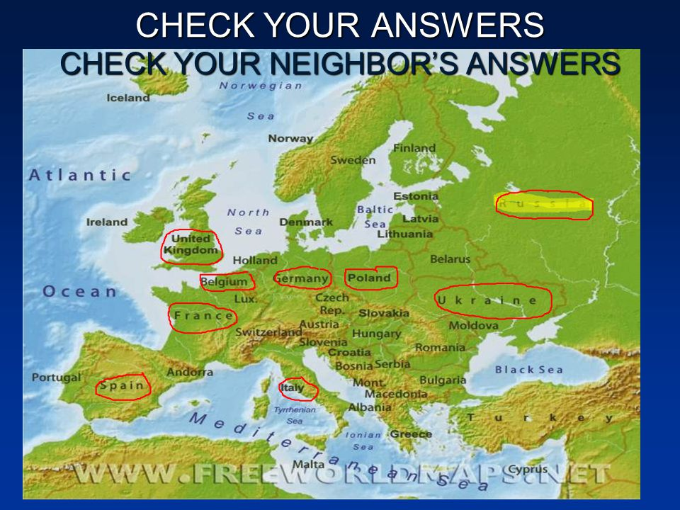 CHECK YOUR ANSWERS CHECK YOUR NEIGHBOR'S ANSWERS