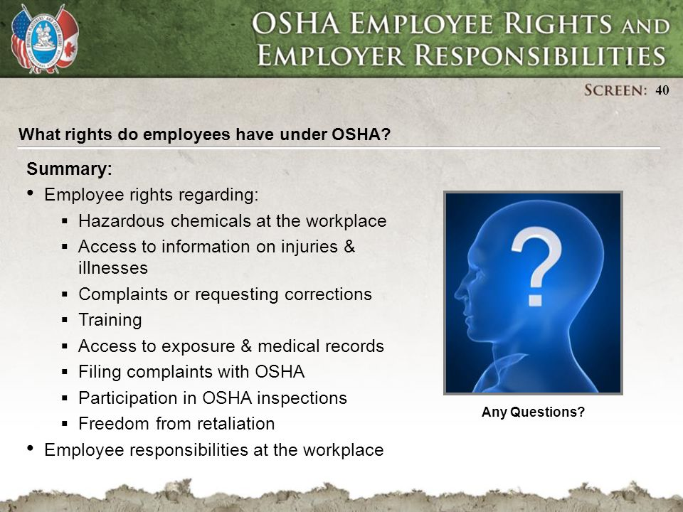 employee rights review Vermont department of labor vosha employee rights employee rights review records of work-related injuries and illnesses most employees in the nation come under osha's jurisdiction osha covers private sector employers and employees in all 50 states, the district of columbia.