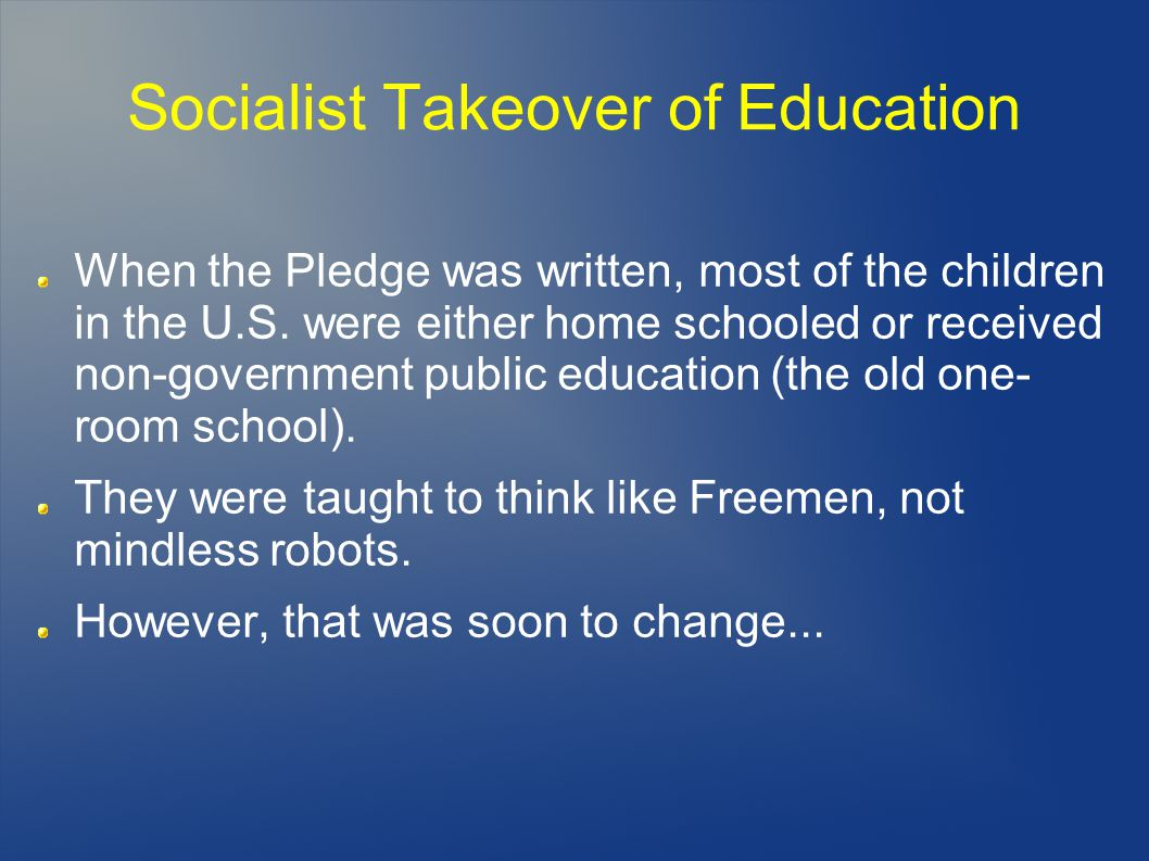 Socialist Takeover of Education
