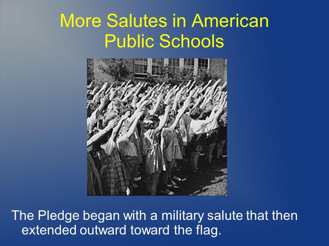 More Salutes in American Public Schools
