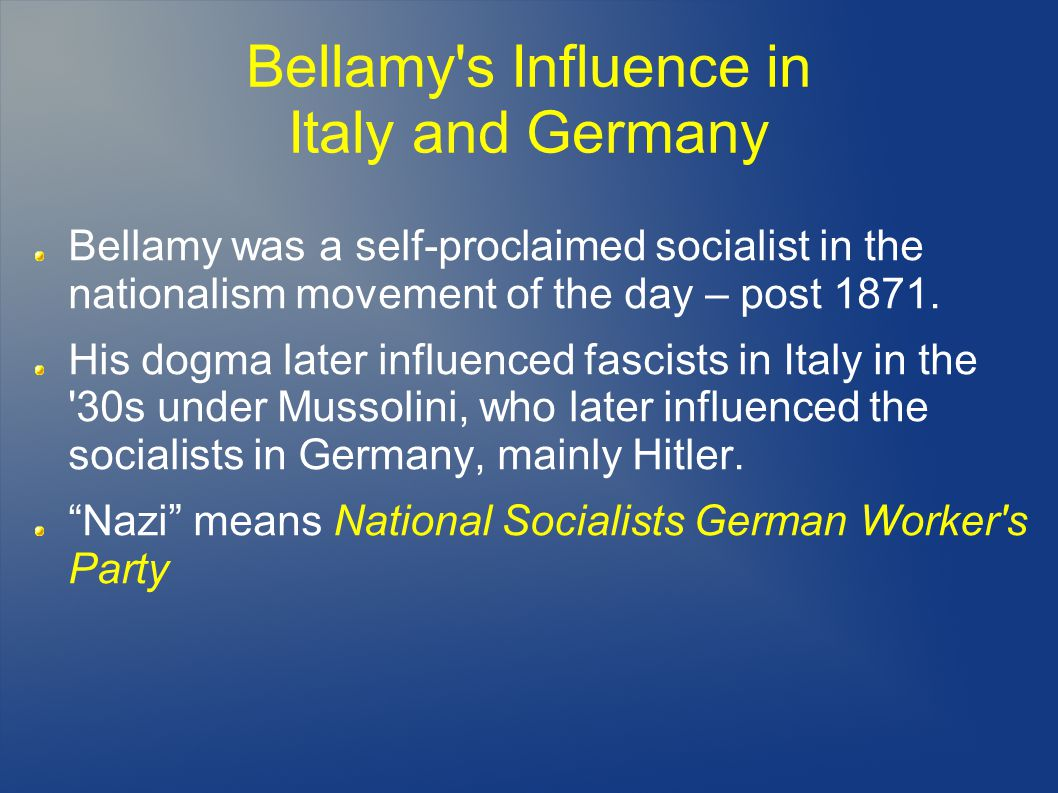 Bellamy s Influence in Italy and Germany