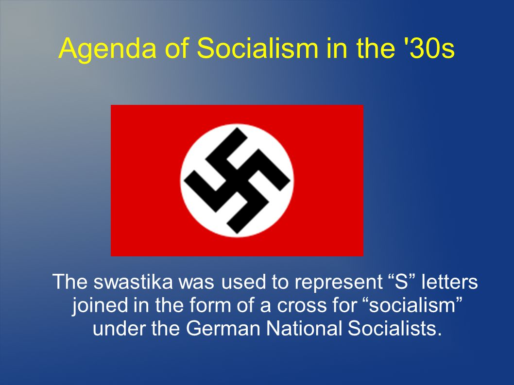 Agenda of Socialism in the 30s