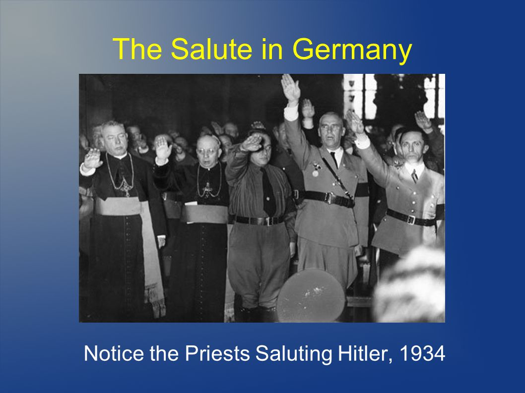 Notice the Priests Saluting Hitler, 1934