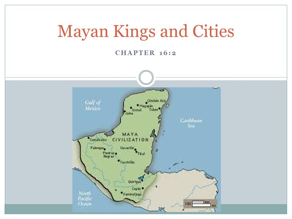 Mayan Kings and Cities Chapter 16:2