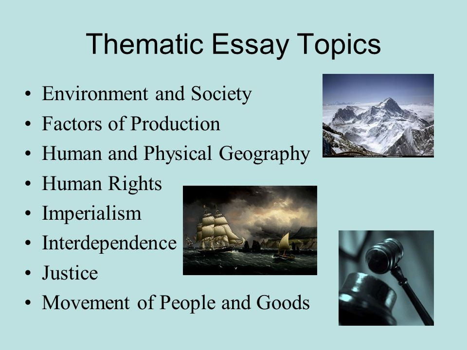 Thematic essay geography and society