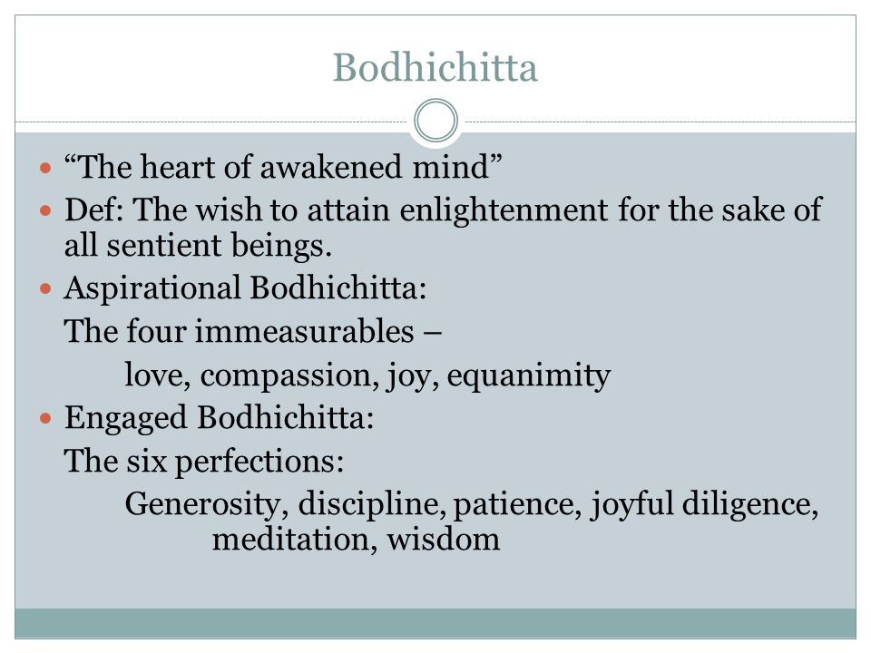 Bodhichitta The heart of awakened mind