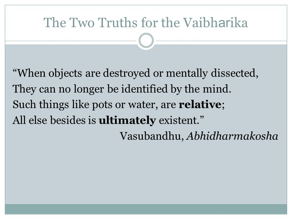 The Two Truths for the Vaibharika
