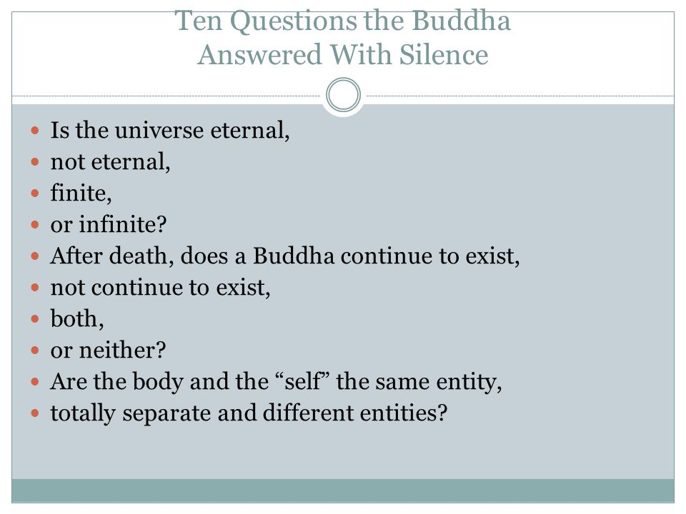 Ten Questions the Buddha Answered With Silence